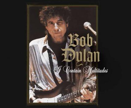 I Contain Multitudes de Bob Dylan