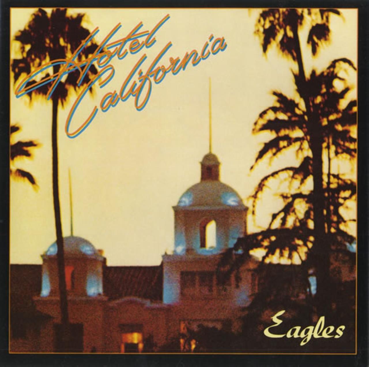 eagles, hotel california