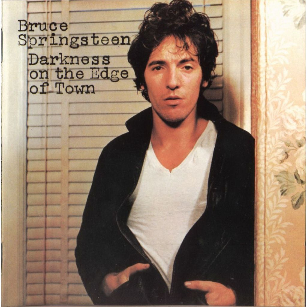 ", Bruce Springsteen ""Darkness on the edge of town"
